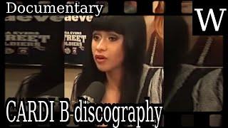 CARDI B discography - WikiVidi Documentary