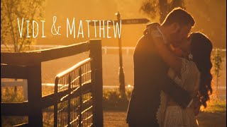 Vidi & Matthew's Wedding Film