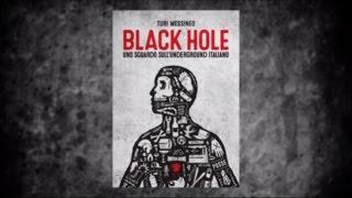 Black hole, uno sguardo sull'underground italiano | Intervista a Turi Messineo