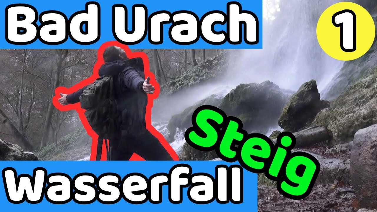 Deko Bad Urach The Spectacular Bad Uracher Waterfall Trail Part 1