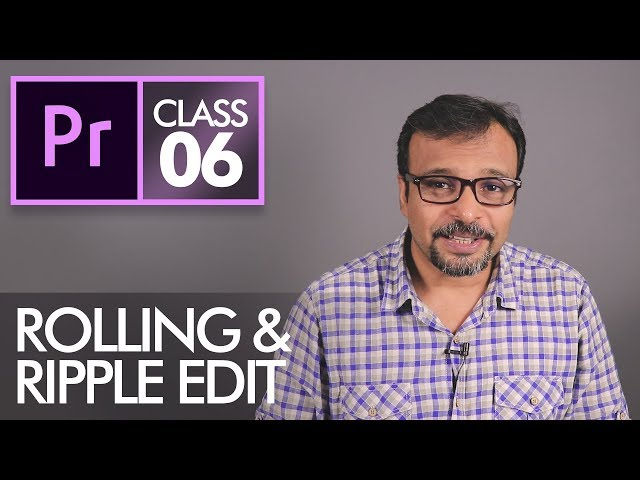 Ripple and Rolling Edit Tools - Adobe Premiere Pro CC Class 6 - Urdu / Hindi
