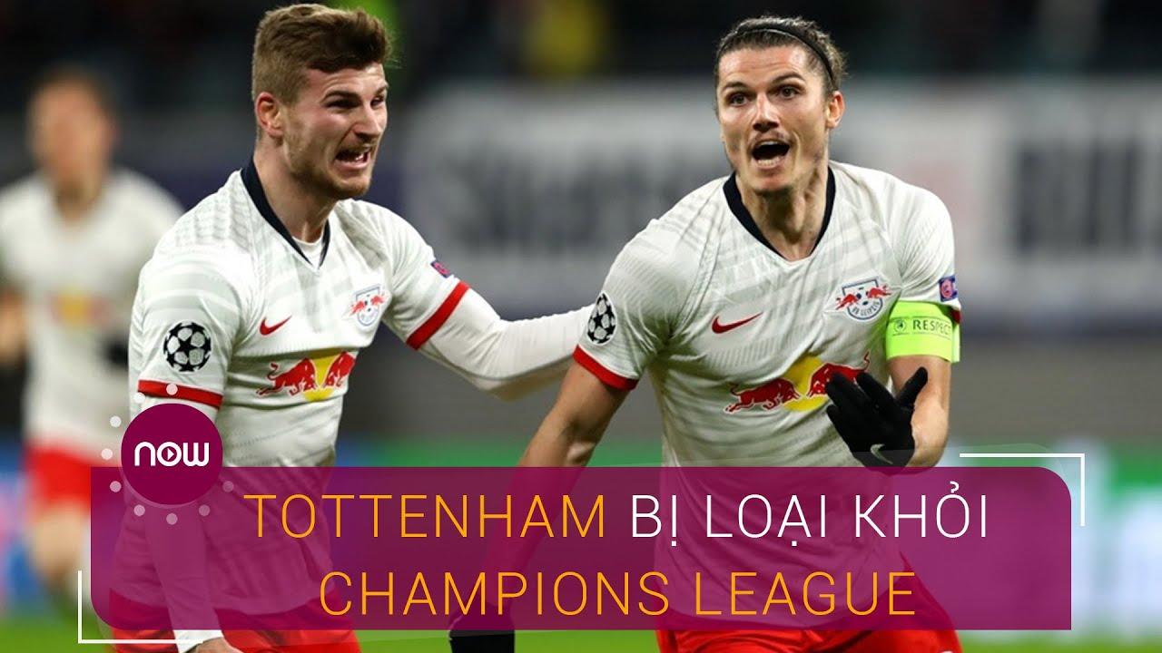 Thua sốc RB Leipzig, Tottenham bị loại khỏi Champions League | VTC Now