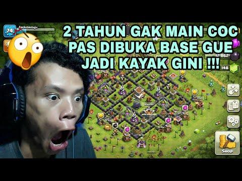 2 TAHUN GAK MAIN COC, INI YANG TERJADI PADA BASE GUE ! Clash Of Clans Indonesia