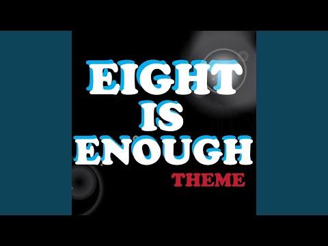 Eight Is Enough Theme (Single)