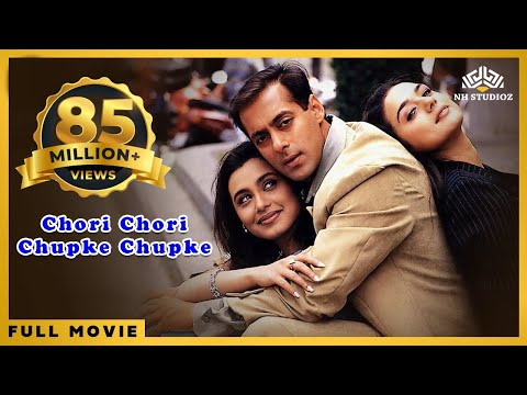 Chori Chori Chupke Chupke   Salman Khan, Rani Mukerji, Preity Zinta   Hindi Blockbuster Full Movie
