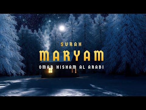 Surah Maryam (Be Heaven) سورة مريم Omar Hisham Al Arabi indir