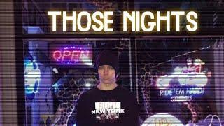 Those Nights (Prod. by NextLane Beats x SEVEN)