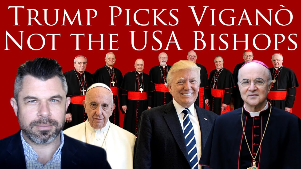 Trump Picks Viganò - Not the USA Bishops as Election Approaches (Dr Taylor Marshall Show)