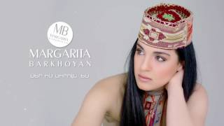 Margarita Barkhoyan - Ser Im Sirun Es // SHERAM //
