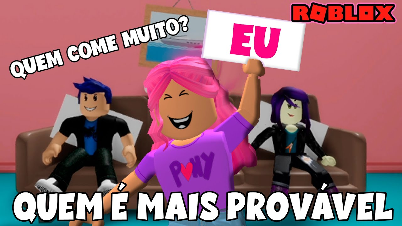 QUEM É O MAIS PROVAVEL ... ROBLOX   GUILTY