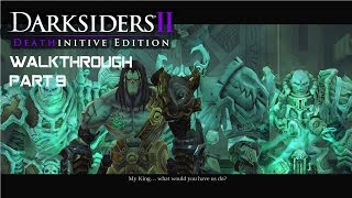 DARKSIDERS 2: Deathinitive Edition - Walkthrough part 9 - 1080p 60fps - No commentary