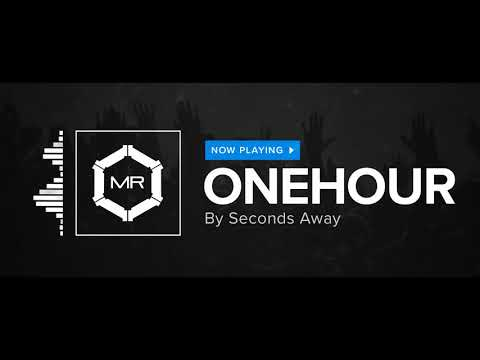 Клип seconds away - One Hour