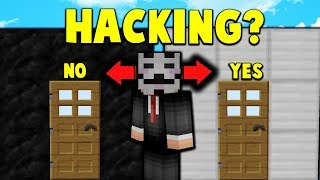 HACKER DECIDES IF HE IS HACKING Catching Hackers