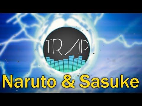 Naruto - Trap Remix / Sasuke's Theme