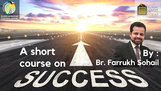 || Br. Farrukh Sohail || A short course on success