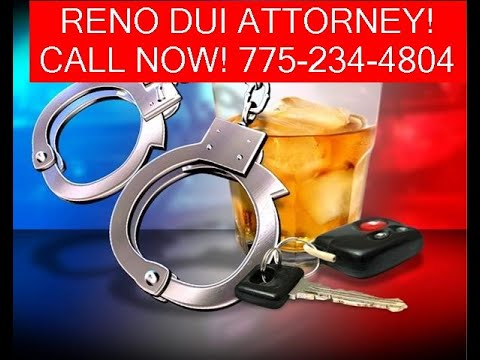 Dui Attorneys In Reno Nv ✪ Reno Estate And Dui Lawyer | Reno Nevada Dui Attorney's