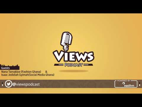 Views Podcast: Fashion in Ghana - Part 1