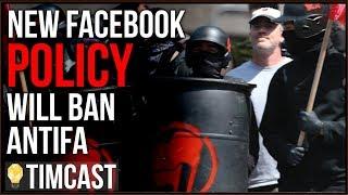 New Facebook Policy Bans Antifa But Also Dramatically Escalates The Culture War