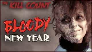 Bloody New Year (1987) KILL COUNT