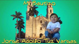 Bautizo de Adolfo. Espita Yucatan