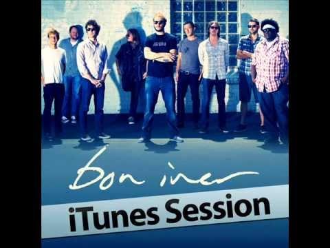 Bon Iver- Hinnom, TX (iTunes Session)
