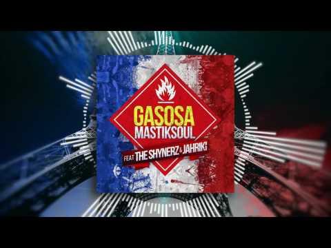 """Mastiksoul """"Gasosa French Mix"""" feat. The Shynerz, Jahriki & Laton Cordeiro"""