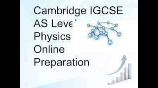 Cambridge IGCSE as level physics online Course