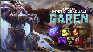 O META DO ÍMPETO GRADUAL NO GAREN! - GAREN TOP GAMEPLAY [PT-BR]