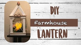 DIY Farmhouse  Lantern