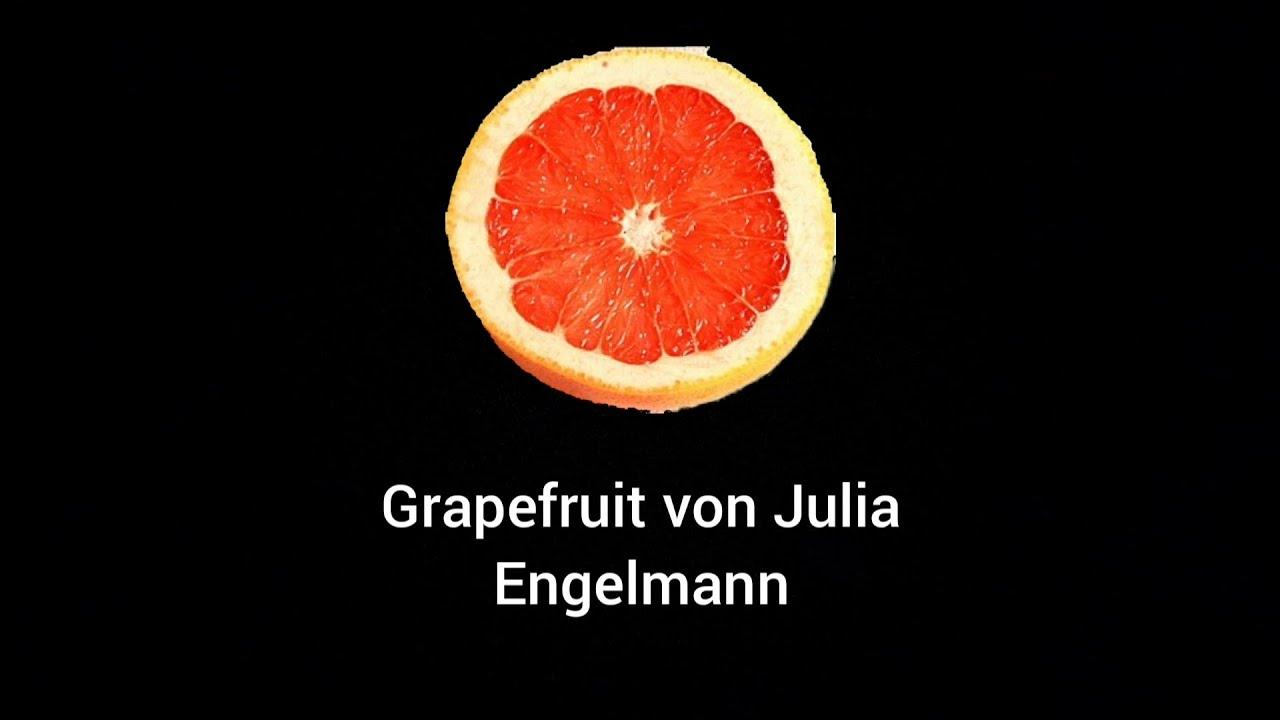 Download Grapefruit von Julia Engelmann Lyrics