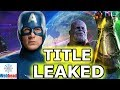 Avengers 4 Title LEAKED? What it means for Avengers Infinity War | Webhead
