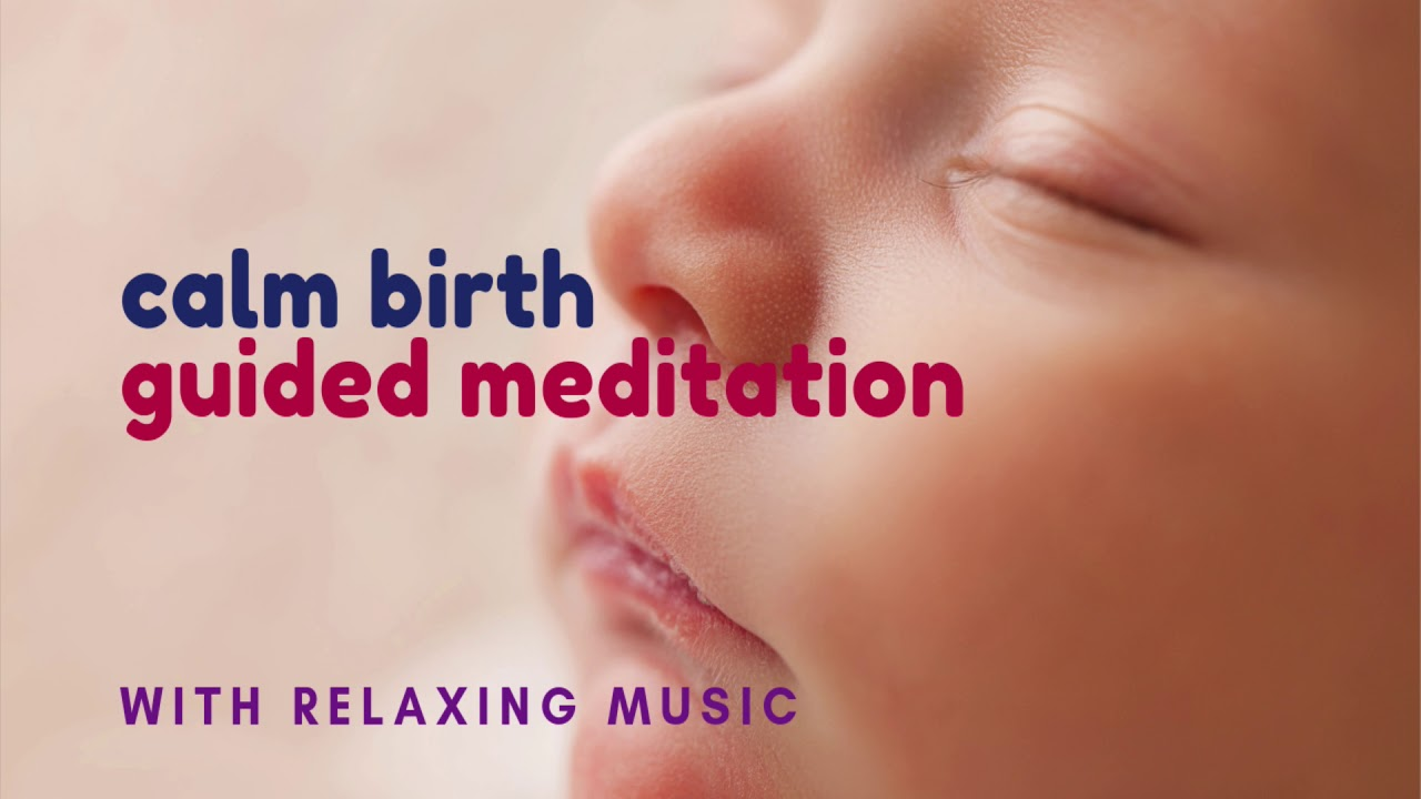 CHILDBIRTH Guided Meditation for Pregnant Women