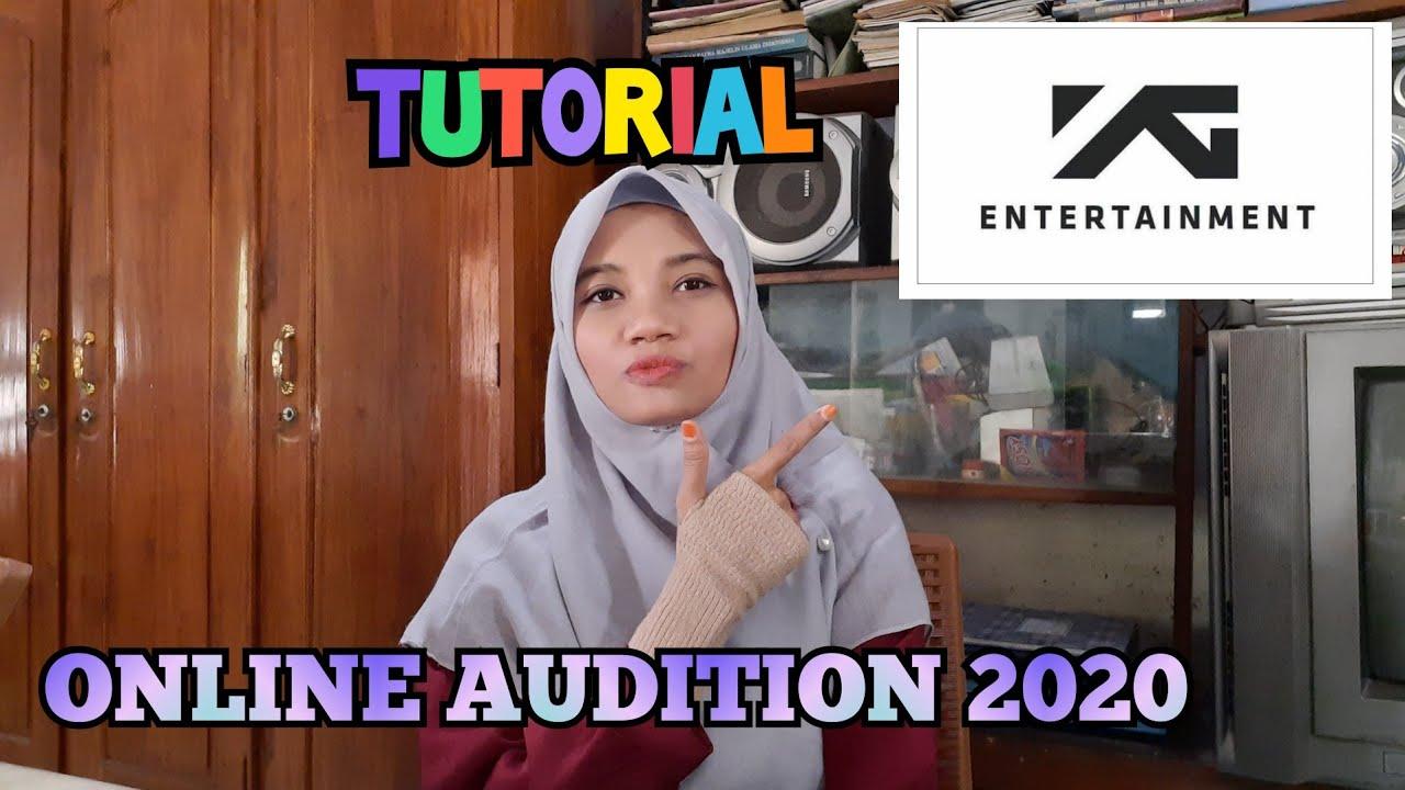 TUTORIAL YG ENTERTAINMENT ONLINE AUDITION 2020!!!