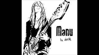 Manu - La Vérité - Single - Tekini Records (2015)