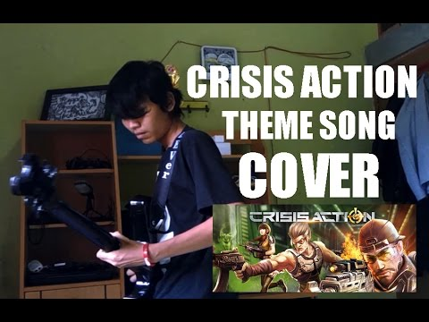 Crisis Action Theme Song Cover (Soundtrack Cover)