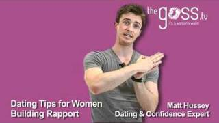 Dating Advice - Building a Rapport - Matt Hussey - Get the Guy