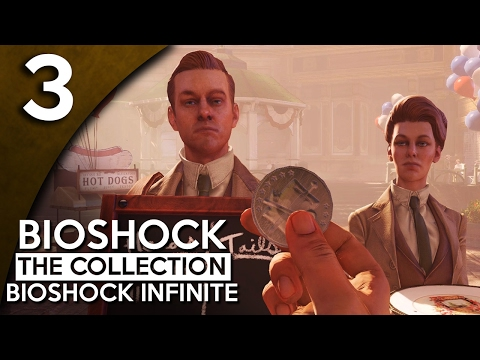 Let's Play BioShock Infinite Blind Part 3 - Lucky Raffle [BioShock Collection Gameplay]