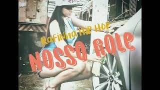 Rafinha Hip Hop- Nosso Role (2018) previa.