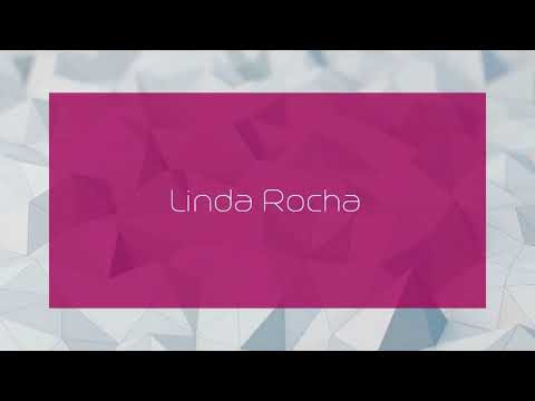 Linda Rocha - appearance