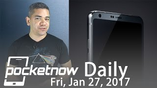 LG G6 to drop essentials, Galaxy S8 design elements & more   Pocketnow Daily