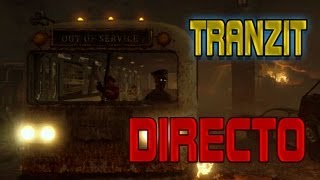 DIRECTO FAIL - Tranzit - Zombies Black Ops 2