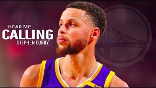 "Stephen Curry Mix ~ ""Hear Me Calling"" ᴴᴰ"