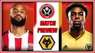 Sheffield United Vs Wolves - Match Preview