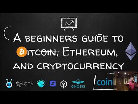 Beginners Guide To Bitcoin, Ethereum and Cryptocurrency