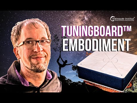 Tuning-Board™-Embodiment - Somatische Traumatherapie in Bewegung (nach Dr. Darrel Sanchez)