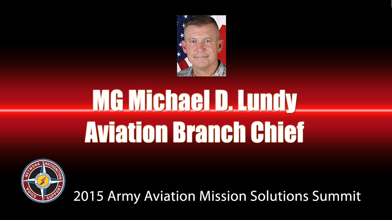 MG Michael D. Lundy, CG, U.S. Army Aviation Center of Excellence and Fort Rucker