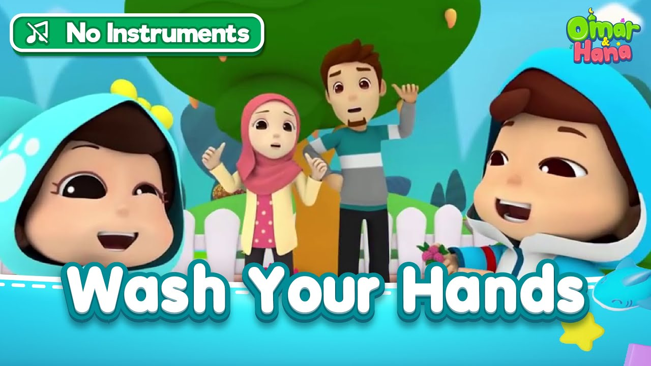 [No Instruments] Wash your Hands   Omar & Hana English   Islamic Songs for Kids