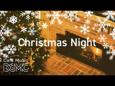 🎄 Christmas Night Jazz Music - Christmas Saxophone Jazz Music With Fireplace