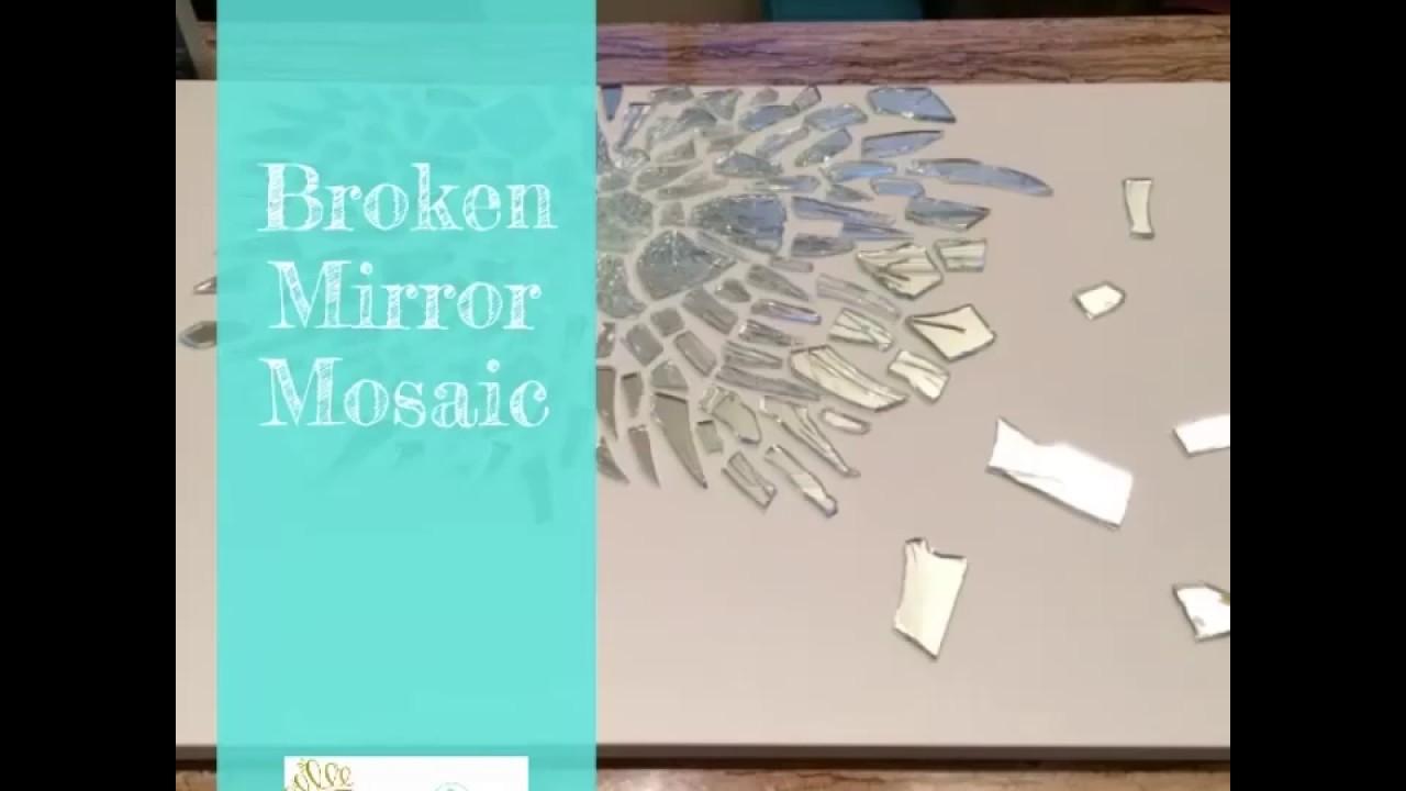 Diy Broken Mirror Mosaic
