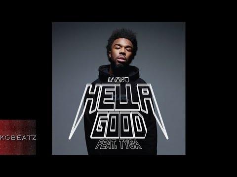 Iamsu! ft. Tyga - Hella Good [Prod. By Iamsu! Of The Invasion] [New 2015]